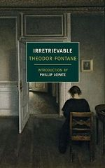 Irretrievable - Theodor Fontane