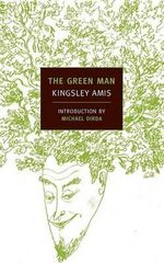 The Green Man : New York Review Books Classics - Kingsley Amis