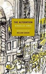 The Alteration : New York Review Books (Paperback) - Kingsley Amis