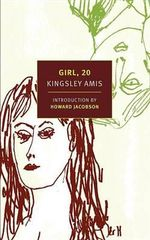 Girl, 20 : New York Review Books Classics - Kingsley Amis