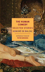 The Human Comedy : Selected Stories - Honore De Balzac