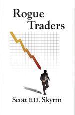 Rogue Traders - Scott E D Skyrm