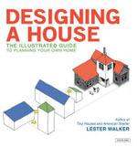 Designing a House - Lester R Walker