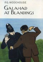 Galahad at Blandings - P G Wodehouse