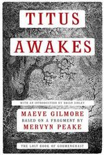 Titus Awakes - Mervyn Peake
