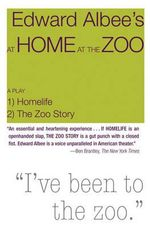 At Home at the Zoo : Act One - Home Life Act Two - The Zoo Story - Edward Albee