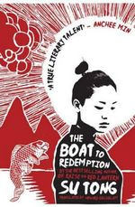 The Boat to Redemption : A Novel - Su Tong