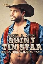 A Shiny Tin Star - Jon Wilson
