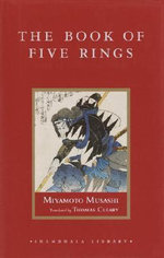The Book of Five Rings : Shambhala Library - Musashi Miyamoto