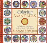 Coloring Mandalas: v.2 : For Balance, Harmony and Spiritual Well-Being - Susanne F. Fincher