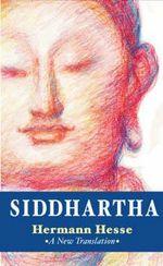 Siddhartha : Shambhala Classics - Hermann Hesse