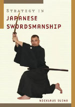 Strategy in Japanese Swordmanship - Nicklaus Suino