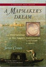 A Mapmaker's Dream : The Meditations of Fra Mauro, Cartographer to the Court of Venice - James Cowan