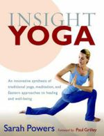 Insight Yoga - Sarah Powers