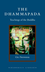 Dhammapada : Teachings of the Buddha - Gil Fronsdal