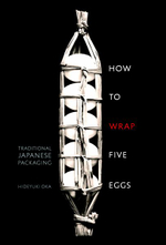 How to Wrap Five Eggs : Traditional Japanese Packaging - Hideyuki Oka