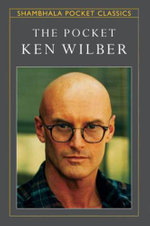 The Pocket Ken Wilber - Ken Wilber