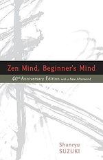 ZEN Mind, Beginner's Mind - Shunryu Suzuki