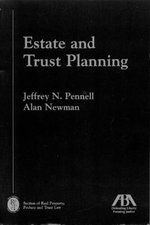 Estate and Trust Planning : Measurement, Policy, and Estimation with DAD - Jeffrey N. Pennell