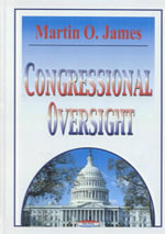 Congressional Oversight - Martin O. James