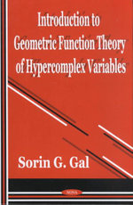 Introduction to Geometric Function Theory of Hypercomplex Variables - Sorin G. Gal