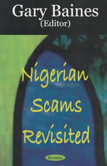Nigerian Scams Revisited - Gary Baines