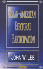 Asian-American Electoral Participation - John W. Lee