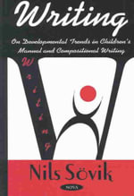 Writing : On Developmental Trends in Children's Manual and Compositional Writing :  On Developmental Trends in Children's Manual and Compositional Writing - Nils Sovik