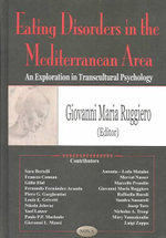 Eating Disorders in the Mediterranean Area : An Exploration in Transcultural Psychology :  An Exploration in Transcultural Psychology