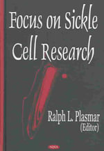 Focus on Sickle Cell Research