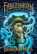 Rise of the Evening Star : Fablehaven - Brandon Mull