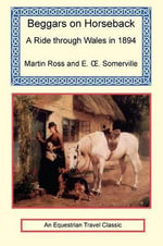 Beggars on Horseback - Martin Ross