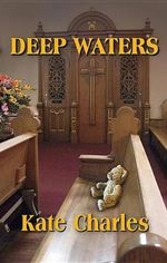 Deep Waters : A Callie Anson Mystery - Kate Charles
