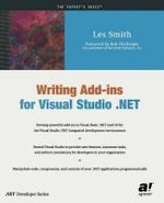Writing Add-ins for Visual Studio.NET : Expert's Voice - Les Smith