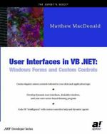 User Interfaces in VB .NET : Windows Forms and Custom Controls - Matthew MacDonald