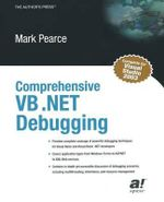 Comprehensive VB .Net Debugging - Mark Pearce