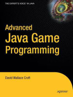 Advanced Java Game Programming : Apress Ser. - David W. Croft