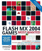 Macromedia Flash MX 2004 Games Most Wanted - Sham Bhangal