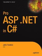 Pro ASP.Net 1.1 in C# : From Professional to Expert - Dan Maharry