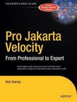 Pro Jakarta Velocity : From Professional to Expert - Rob Harrop