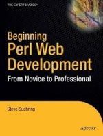 Beginning Perl Web Development : From Novice to Professional - Steve Suehring