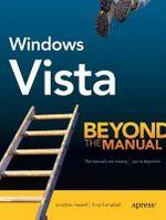 Windows Vista : Beyond the Manual - Tony Campbell