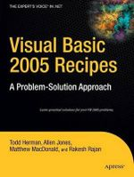 Visual Basic 2005 Recipes : A Problem - Solution Approach - Todd Herman