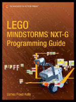 LEGO Mindstorms NXT-G Programming Guide : NXT-G Programming Guide - James Floyd Kelly