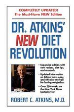 Dr. Atkins' New Diet Revolution, Revised - Robert C. Atkins