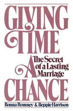 Giving Time a Chance : The Secret of a Lasting Marriage - Beppie Harrison