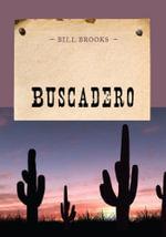 Buscadero - Bill Brooks