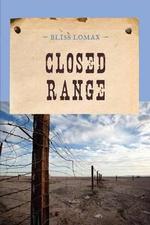 Closed Range - Bliss Lomax