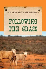 Following the Grass - Harry Sinclair Drago