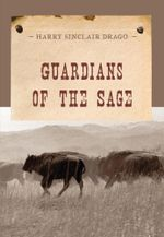Guardians of the Sage - Harry Sinclair Drago